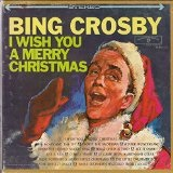 I Wish You a Merry Christmas Lyrics Bing Crosby