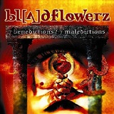 7 Benedictions / 7 Maledictions Lyrics Bloodflowerz