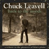 Back To The Woods: A Tribute To The Pioneers Of Blues Piano Lyrics Chuck Leavell