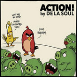 Action! (Single) Lyrics De La Soul