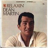 Relaxin' Lyrics Dean Martin