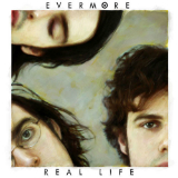 Real Life Lyrics Evermore