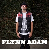 Adios (EP) Lyrics Flynn Adam