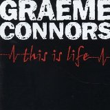 This Is Life Lyrics Graeme Connors