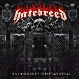 The Concrete Confessional Lyrics Hatebreed