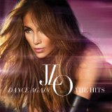 Dance Again (Single) Lyrics Jennifer Lopez