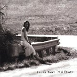 To a Place Lyrics Laura Shay