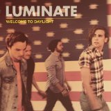 Welcome to Daylight Lyrics Luminate