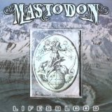 Lifesblood (EP) Lyrics Mastodon