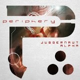 Juggernaut: Alpha Lyrics Periphery