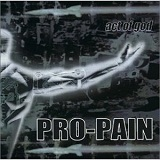 Act Of God Lyrics Pro-Pain