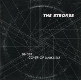 Under Cover Of Darkness (Single) Lyrics The Strokes