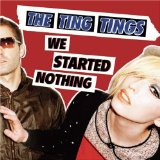 Miscellaneous Lyrics The Ting Tings