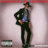 Timez Are Weird These Days Lyrics Theophilus London