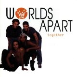 Together Lyrics Worlds Apart