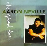 Grand Tour Lyrics Aaron Neville