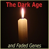 The Dark Age Lyrics And Faded Genes