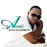 Kiss Goodbye (Single) Lyrics Avant