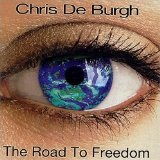 The Road to Freedom Lyrics Chris De Burgh