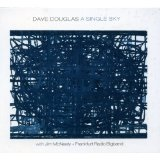 A Single Sky Lyrics Dave Douglas