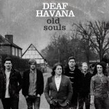Old Souls Lyrics Deaf Havana