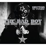 Bad Boy Lyrics Hector El Father