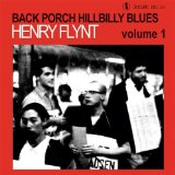 Back Porch Hillbilly Blues, Vol. 1 Lyrics Henry Flynt