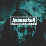 Electronic Music Means War To Us 2 Lyrics Hypnoskull