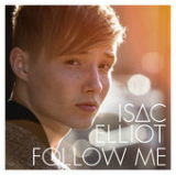 Follow Me Lyrics Isac Elliot