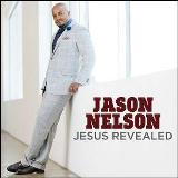 Jesus Revealed Lyrics Jason Nelson