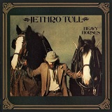 Heavy Horses Lyrics Jethro Tull