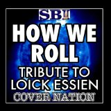 How We Roll (Single) Lyrics Loick Essien