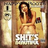 Shits Beautiful Lyrics Nappy Roots