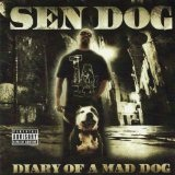 Diary Of A Mad Dog Lyrics Sen Dog
