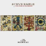 Miscellaneous Lyrics Steve Earle & The Dukes