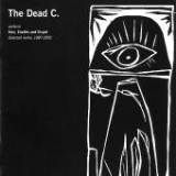 Perform Vain, Erudite And Stupid: Selected Works 1987-2005 Lyrics The Dead C