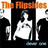 Clever One Lyrics The Flipsides