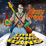 One Mang Bang Lyrics The Mighty Greegor