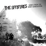 Songs From the Debt Generation Lyrics The Spitfires