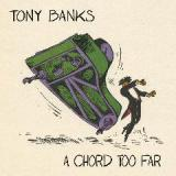 A Chord Too Far Lyrics Tony Banks