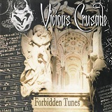 Forbidden Tunes Lyrics Vicious Crusade