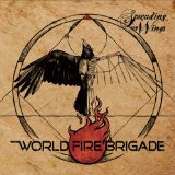 Spreading My Wings Lyrics World Fire Brigade