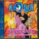 Bubble Mix Lyrics Aqua