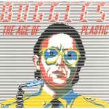 Age Of Plastic Lyrics Buggles