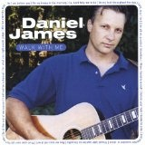 Walk With Me Lyrics Daniel James