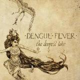The Deepest Lake Lyrics Dengue Fever