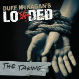 The Taking Lyrics Duff McKagan's Loaded