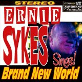 Brand New World Lyrics Ernie Sykes
