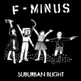 Suburban Blight Lyrics F Minus