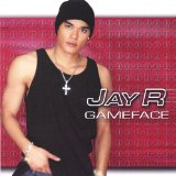 Gameface Lyrics Jay R
